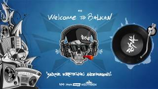 S.K.A. - Welcome to Balkan