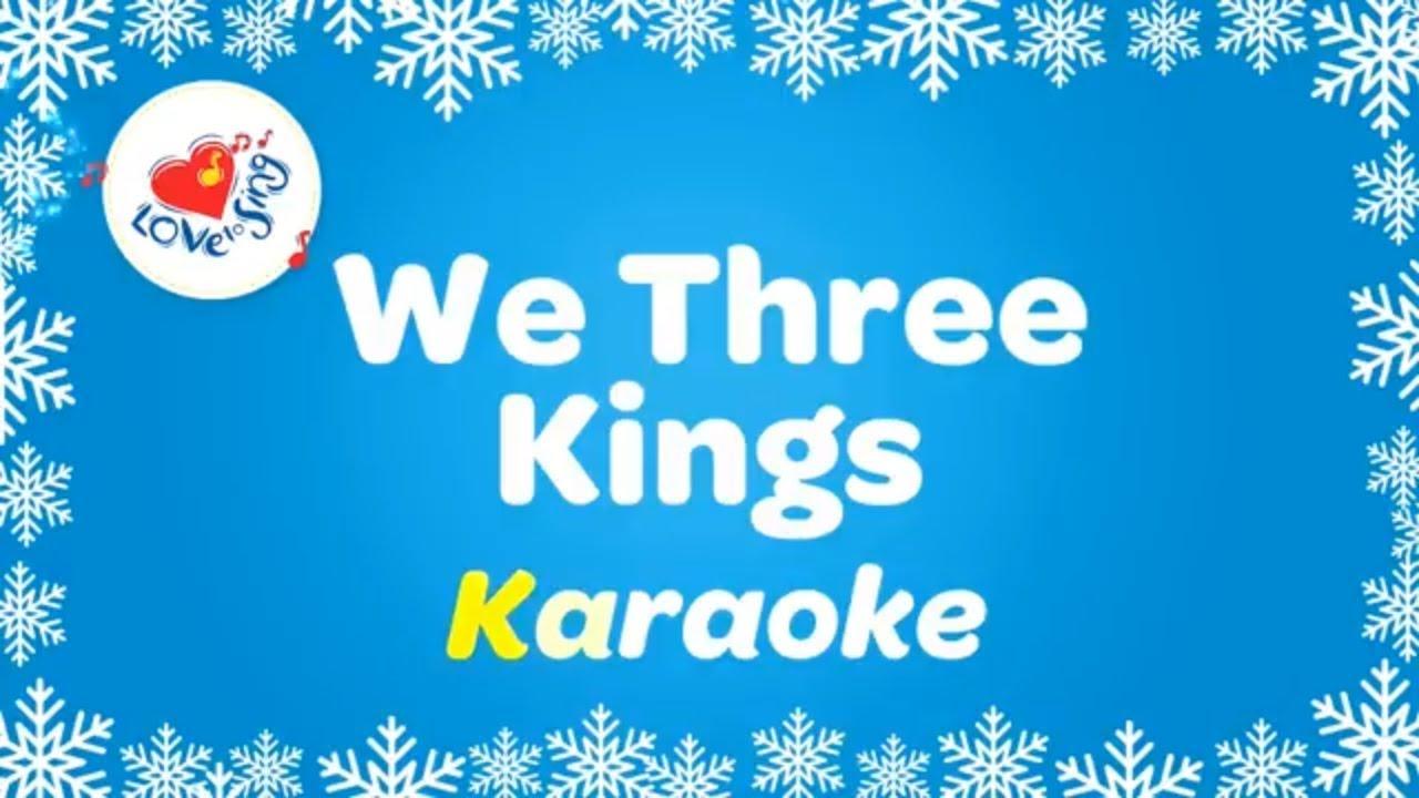 Karaoke Christmas Songs.We Three Kings Karaoke Popular Christmas Songs Instrumental Christmas Music