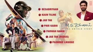 M  S  DHONI   THE UNTOLD STORY Full Songs Audio   Sushant Singh Rajput   Audio Jukebox  T  Series