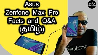 Asus Zenfone Max Pro 21 Q&A and Facts | Tamil Tech | Smartphone Series