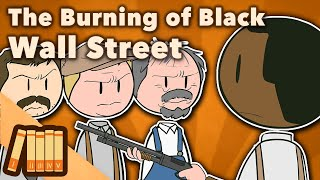The Burning of Black Wall Street - Tulsa, OK - Extra History