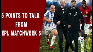 5 points to talk from EPL matchweek 5 | NewsX
