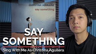 Say Something (Male Part Only - Karaoke) - A Great Big World Ft. Christina Aguilera