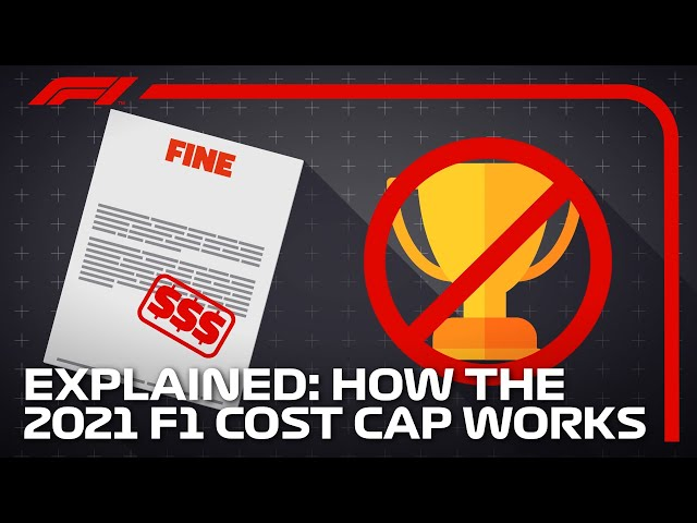 F1 2021 Rules: How The F1 2021 Cost Cap Works