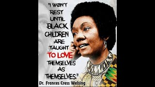 Dedication Video to the Late Dr. Frances Cress Welsing