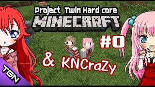 [ Minecraft ] Project Twin Hard Core [ by KNCraZy ]