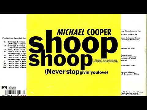 Michael Cooper - Shoop Shoop (Never Stop Givin You Love) Instrumental