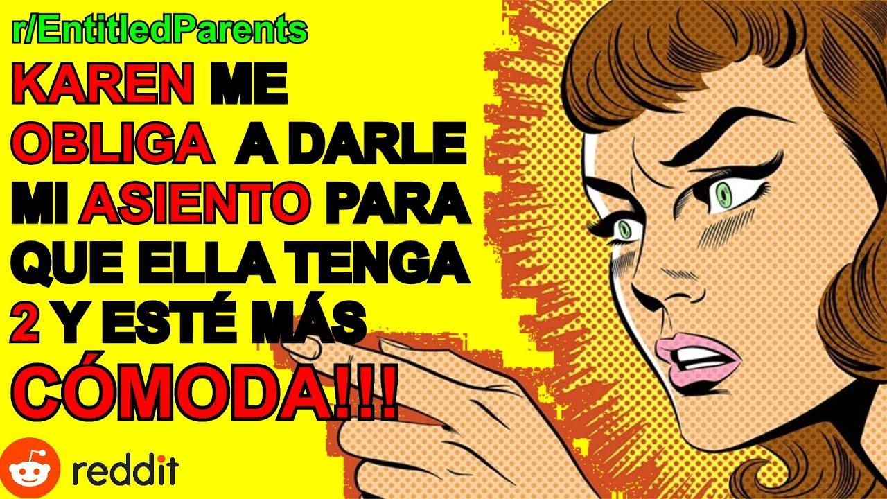 """KAREN ME QUITA LA MITAD DE MI DINERO PARA SUS PLACERES"" - Madres Con Derecho | r/entitledparents"