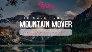 Fearless | Recognize your Mountain | 10 March 2021