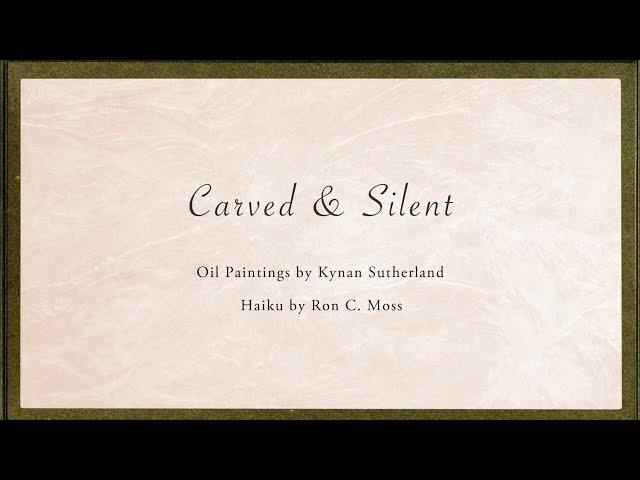 Carved & Silent