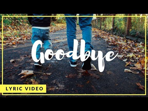 Ky Baldwin - Goodbye (Lyric Video)