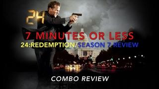 24: Redemption/Season 7 - Combo Review