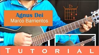 Tutorial Agnus Dei - Marco Barrientos (Guitarra y tabs)