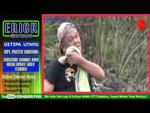 Lagu Batak Ditipa Utang Erick Sihotang
