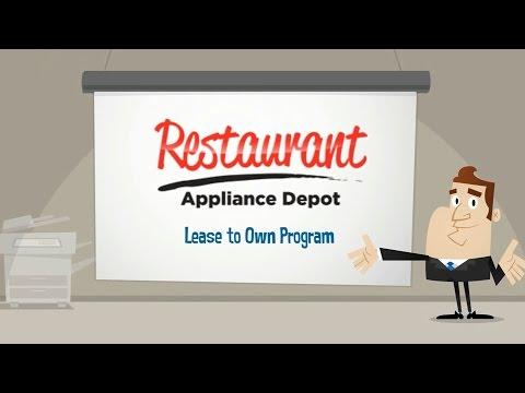 Lease to Own Program - Restaurant Appliance Depot