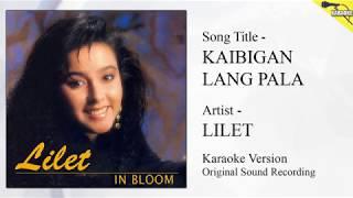 Lilet Kaibigan Lang Pala Karaoke - Original Sound Recording.mp3