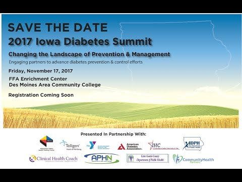 2017 Iowa Diabetes Summit - 06 - How Does Treatment and Management of Diabetes Fit...