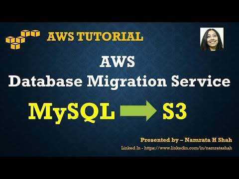 AWS Tutorial - AWS Database Migration Service (DMS) - Migrate data from MySQL to S3