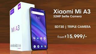 Xiaomi Mi A3 - Snapdragon 730, Indisplay Fingerprint, 32MP Selfie | Xiaomi Mi A3