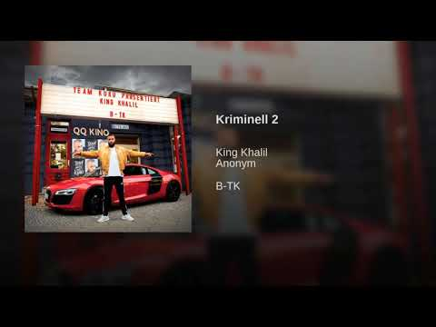 King Khalil Feat. Anonym Kriminell 2