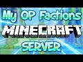 MY OP FACTIONS MINECRAFT SERVER RESET (FREE TOP RANK LIVE GIVEAWAY) 1.8/1.9/1.12.2/1.13.1 2018 [HD]