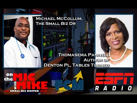 """On the Mic with Mike """"The Small Biz Doctor"""" feat. Thomasema Pannell"""