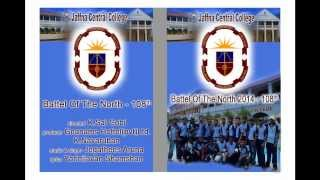 Jaffna Central College Battel Of The North 2014 music & sing Jegathees Aruna lyrics  Yarlnilavan sha
