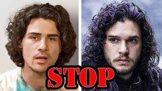 STOP saying I look like Jon Snow