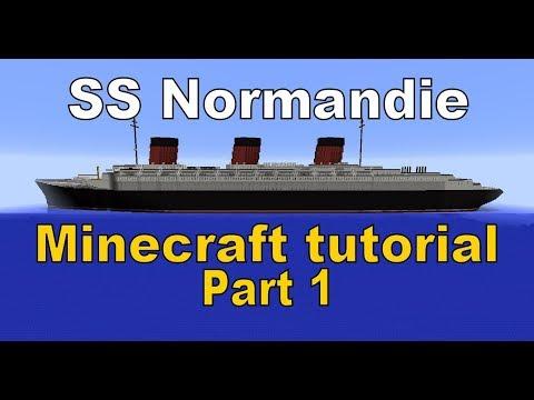 Minecraft! SS Normandie Tutorial Part 1