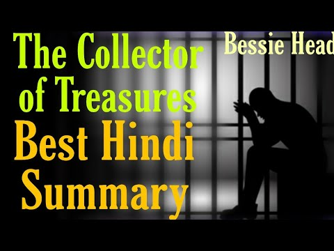 The Collector of Treasures Summary in Hindi