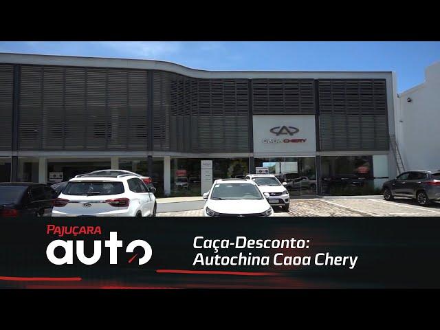 Caça-Desconto: Autochina Caoa Chery
