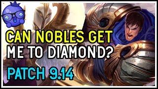Can I get to Diamond with Nobles? - Teamfight Tactics