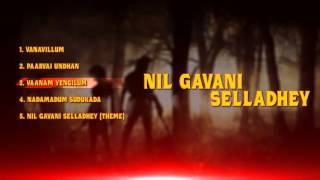 Nil Gavani Selladhey - Tamil Music Box