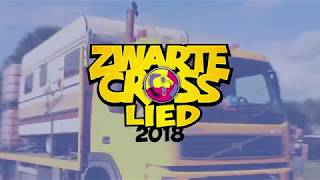 Zwarte Cross Lied 2018