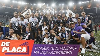 POLÊMICAS NO MAJESTOSO E VASCO CAMPEÃO | DE PLACA AO VIVO (18/02/2019)