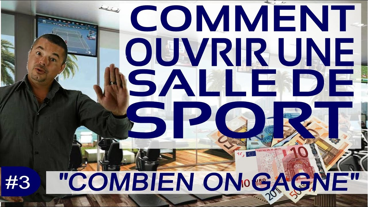 ouvrir une salle de sport 3 combien on gagne youtube. Black Bedroom Furniture Sets. Home Design Ideas