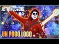 Just Dance 2019 Un Poco Loco By Disney Pixar S Coco Official Track Gameplay US mp3