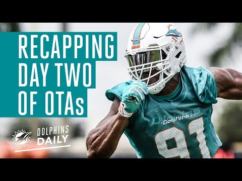 Dolphins Daily | Day two of OTAs is in the books