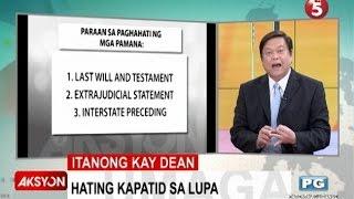 Itanong kay Dean | Hating kapatid sa lupa