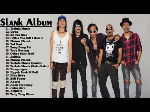 Slank Full Album Terbaik  #SLANK_GAK_ADA_MATINYA