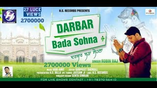 DARBAR BADA SOHNA (78370-56410) || ROBIN RAJ ||Latest Devotional Song  || HS RECORDS || HS BILLA