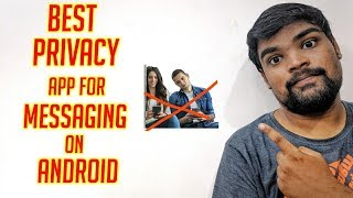 Best Privacy App For Messaging on Android 2019 | Privacy App | Android Freak Tamil |