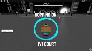 Roblox - AP MY PARK... Hopping on the 1v1 Courts.