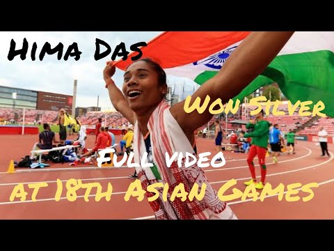 Hima Das won Silver in 18th Asian Games