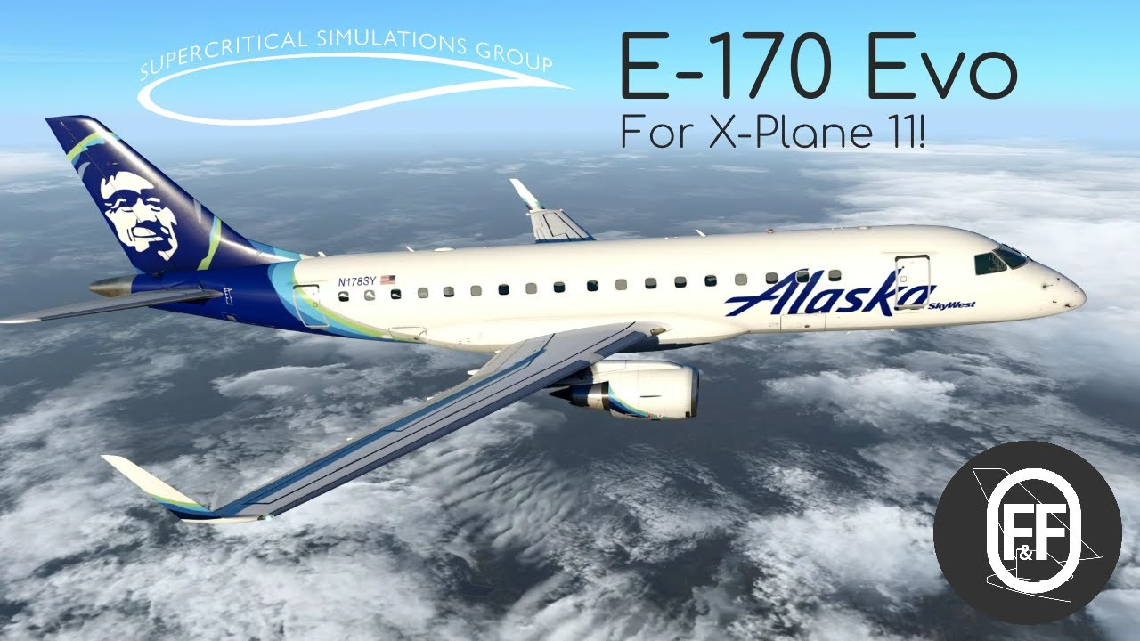 SSG Embraer E-170 Evolution For X-Plane 11!