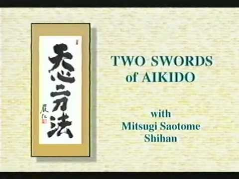 Two Swords of Aikido - Part 1.avi