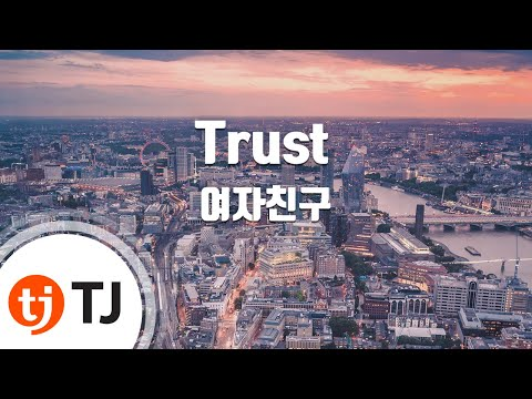[TJ노래방] Trust - 여자친구(GFRIEND) / TJ Karaoke