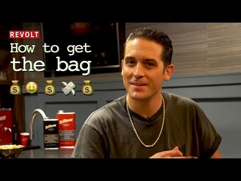 How To Get the Bag with G-Eazy