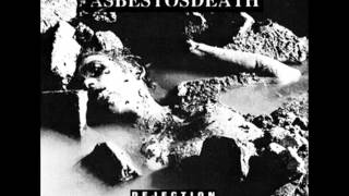 AsbestosDeath - Dejection, Unclean [Full EP]