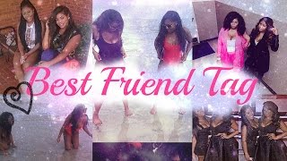 Best Friend Tag | Ft. Jazmin!